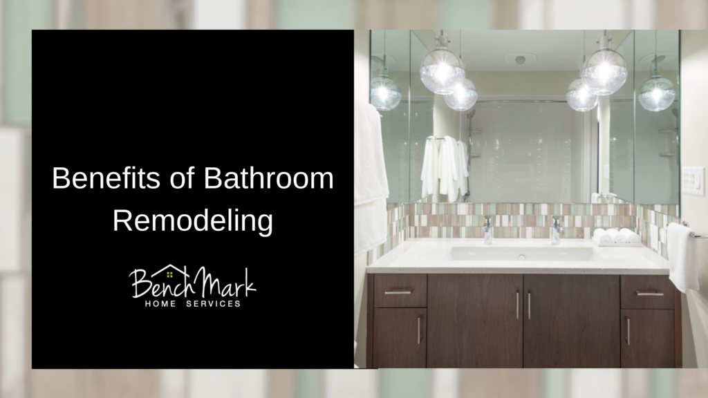 benefits of bathroom remodeling