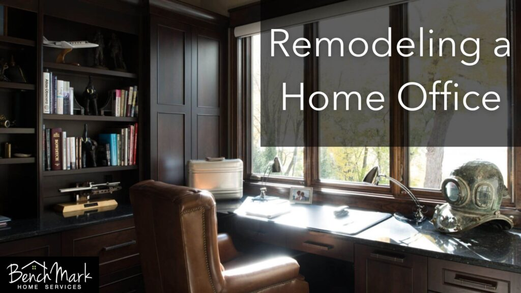 Remodeling a Home Office