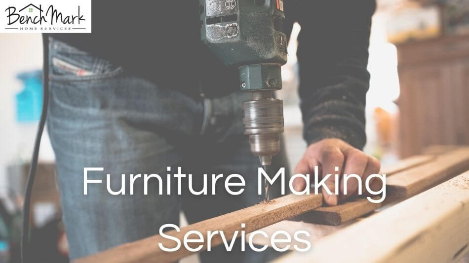 Furniture Making Services