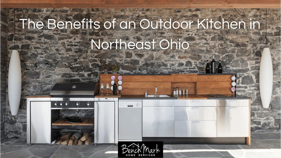 Benefits of an Outdoor Kitchen